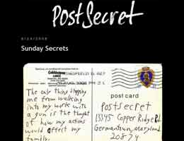 PostSecret.com - anonymous secrets on postcards